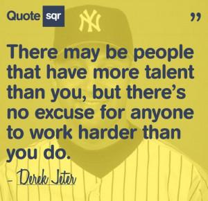 Derek Jeter quote.