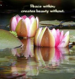 Peace quotes peace within creates beauty without.