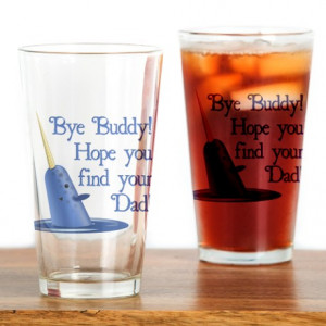 ... Buddy Kitchen & Entertaining > Mr. Narwhal Quote from Elf Drinking