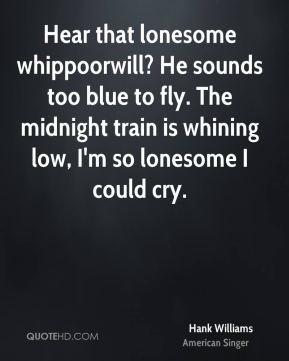 Hank Williams Quotes
