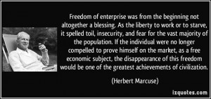 Liberty And Freedom Quotes Freedom of enterprise was from