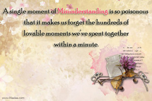 Misunderstanding Quotes Thoughts A Single Moment Of Misunderstanding