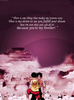Ace, Animal Quotes, Ace Death, Luffi Quotes, One Piece Portga D. Ace ...