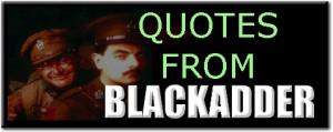 Blackadder Quotes Ploppy