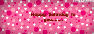 happy saturday to you..... , Pictures