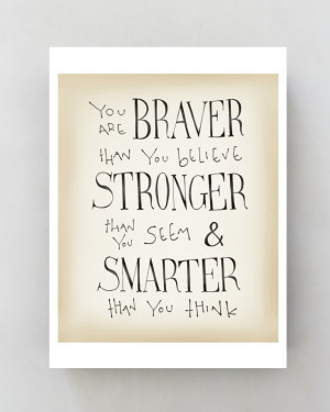 are Braver... Winnie the Pooh Disney movie quote poster, Inspirational ...