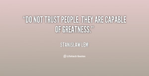 Quotes About Not Trusting People