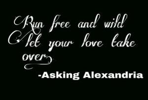 ... include: asking alexandria, run free, Lyrics, b&w and booboobubble