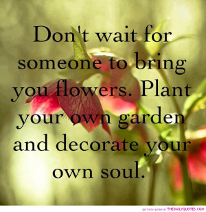 flowers-life-good-quotes-pictures-great-sayings-pics-motivational ...
