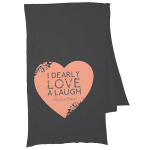 Dearly Love A Laugh - Jane Austen Quote Scarf