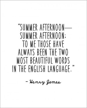 ... Henry James summer afternoon quote literary typography digital