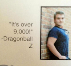 funny senior yearbook quotes dragonball z