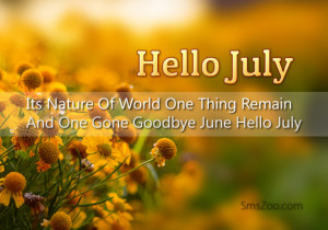 ... and one gone goodbye june hello july when june gone july here to