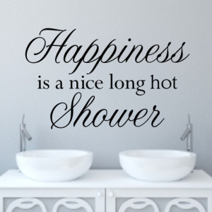 Shower or bath quotes quotesgram for Small bathroom quotes