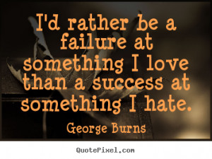 george-burns-quotes_12188-7.png