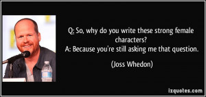 More Joss Whedon Quotes