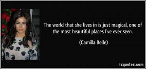 More Camilla Belle Quotes
