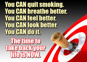You Can Quit Smoking. You Can Breathe Better. You Can Feel Better. You ...