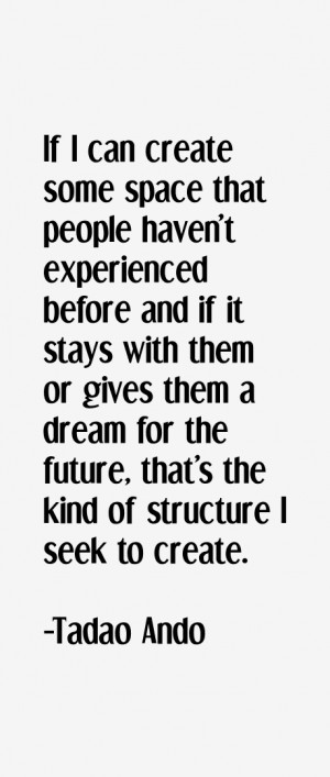 View All Tadao Ando Quotes