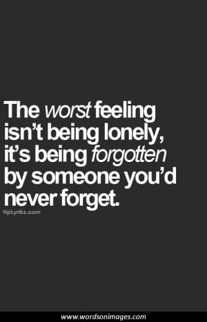 feel loved and you will never be alone alone home meetville quotes