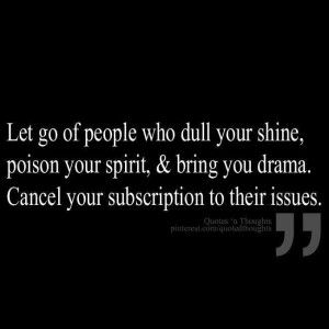 Get Rid Of People Who Cause You Drama