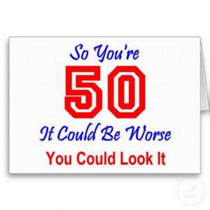 50th+birthday+cards+(15) Funny 50th birthday cards, Cute birthday ...