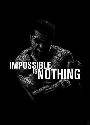 Muhammad Ali - Impossible is nothing by JuanOsborne