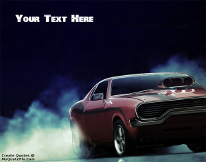 Quote Design Maker - American Muscle Car Quotes