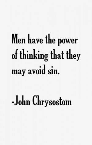 John Chrysostom Quotes amp Sayings