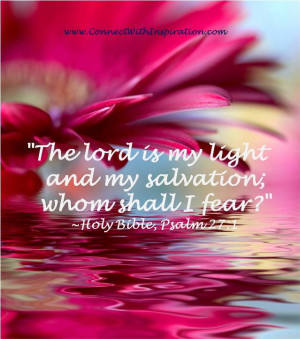 Faith quote, Lord is my light and my salvation, Psalm 27:1