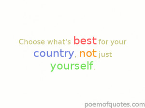 Choose what's best for the country.