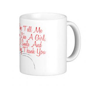 Smile and Say Thank You Coffee Mug