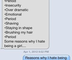 funny being a girl quotes over dramatic