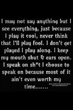 Don't play me for a fool!!!