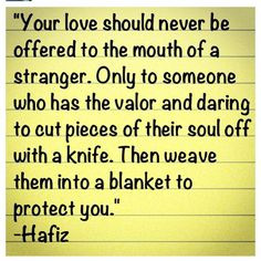 Hafiz, Rumi and other Lovers.....