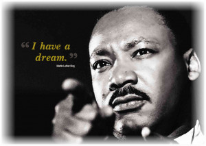 Have a Dream – Martin Luther King Speach