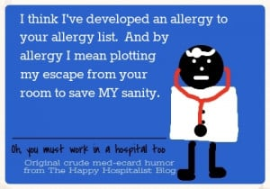 think I've developed an allergy to your allergy list. And by allergy ...