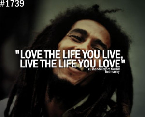 ... Happy Birthday, Bobs Marley Quotes, Living Life, Tattoo Quotes, Bob