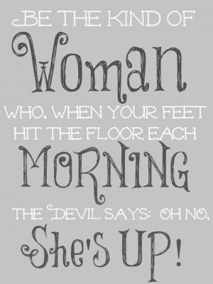 be the kind of woman motherhood quote