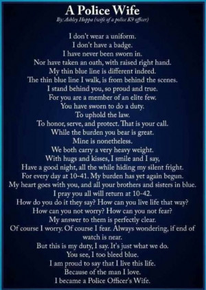 Police Officer Quotes And Sayings I became a police officers wife :)