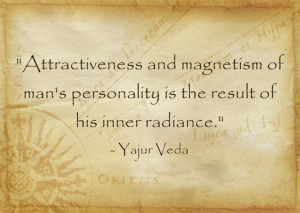 ... of man's personality is the result of his inner radiance