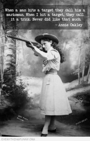 funny caption annie oakley quote men marksman women trick shooting