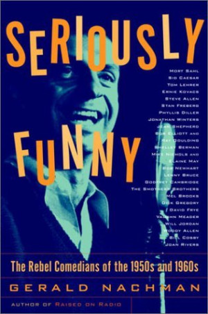 """... Funny: The Rebel Comedians of the 1950s and 1960s"""" as Want to Read"""