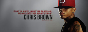 Chris Brown Turn Minutes Into Hours Quote Facebook Cover