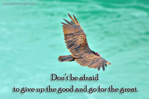 Afraid - Never Give Up - Great - Best Quotes - Nice Quotes