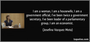 quote-i-am-a-woman-i-am-a-housewife-i-am-a-government-official-i-ve ...