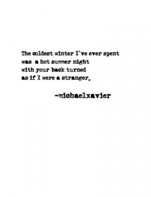 ... Stranger Quotes, Summer Night, Sad Quotes, Coldest Winter, Hot Summer