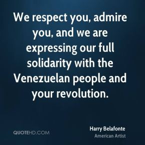 Harry Belafonte - We respect you, admire you, and we are expressing ...