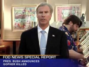 ... Bush (Will Ferrell) Announces The Killing Of A Terrorist...Gopher