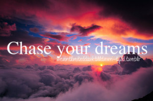 ... chase your dreams quotes 1280 x 857 421 kb jpeg dream quotes tumblr